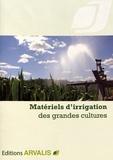 Arvalis - Institut du végétal - Matériel d'irrigation des grandes cultures.