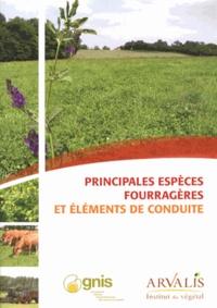 Arvalis - Institut du végétal - Principales espèces fourragères et éléments de conduite.
