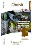 Nathalie Bigonneau et Luc Pelcé - Choisir N° Octobre 2005 : Traitements et interventions de printemps des céréales - Céréales 2, Bourgogne, Franche-Comté.