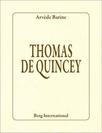 Arvède Barine - Thomas de Quincey.