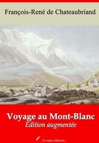 Arvensa Editions et François-René de Chateaubriand - Voyage au Mont-Blanc – suivi d'annexes - Nouvelle édition.