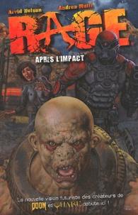 Arvid Nelson et Andrea Mutti - Rage - Après l'impact.
