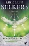 Arwen Elys Dayton - Les Clans Seekers Tome 3 : Distorseur.