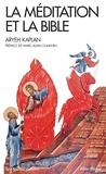 Aryé Kaplan - La méditation et la Bible.