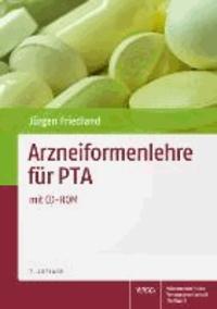 Arzneiformenlehre für PTA.