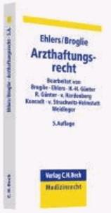 Arzthaftungsrecht - Grundlagen und Praxis.
