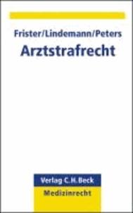 Arztstrafrecht - Rechtsstand: Januar 2011.