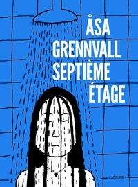 Asa Grennvall - Septième étage.