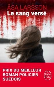Asa Larsson - Le sang versé.