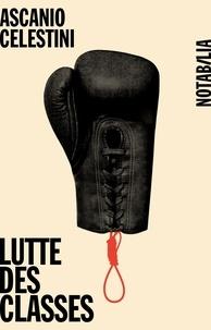 Ascanio Celestini - Lutte des classes.