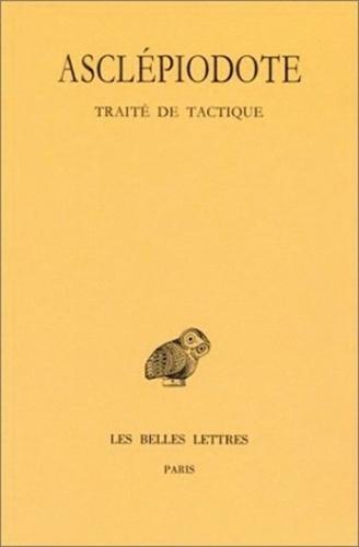 Asclépiodote - Traité de tactique.