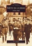ASCOMEMO et Philippe Wilmouth - Metz en guerre - 1939-1945.