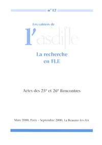 Robert Bouchard - Les cahiers de l'Asdifle N° 12 : La recherche en FLE.