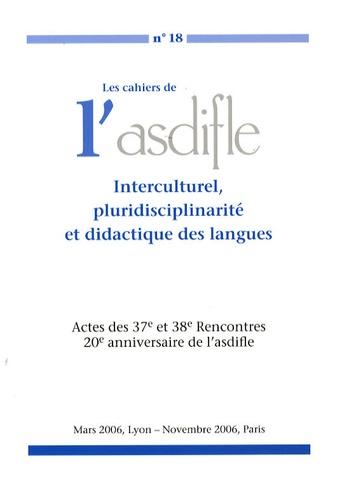 Louis Porcher - Les cahiers de l'Asdifle N° 18 : Interculturel, pluridisciplinarité et didactique des langues.