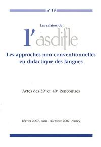 Louis Porcher - Les cahiers de l'Asdifle N° 19 : Les approches non conventionnelles en didactique des langues.