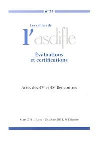 Marie Berchoud - Les cahiers de l'Asdifle N° 23 : Evaluations et certifications - Actes des 47e et 48e Rencontres.