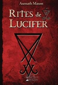 Asenath Mason - Rites de Lucifer.