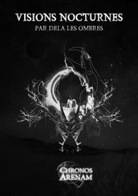 Asenath Mason - Visions nocturnes - Par delà les ombres.