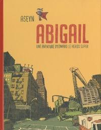 Aseyn - Abigail - Une aventure d'Edward le héros super.