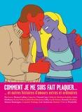 Aseyn et Thomas Cadène - Comment je me suis fait plaquer... - Et autres histoires d'amours extras et ordinaires.