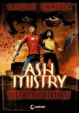 Ash Mistry und der Dämonenfürst.