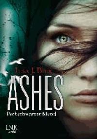 Ashes 04 - Pechschwarzer Mond.