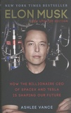 Ashlee Vance - Elon Musk - How the Billionaire CEO of SpaceX and Tesla is Shaping Our Future.