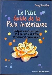 Rhonealpesinfo.fr Le petit guide de la paix intérieure - Quelques minutes par jour pour une vie sans stress et pleinement épanouissante Image