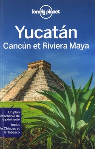 Ashley Harrell et Ray Bartlett - Yucatan, Cancun et la riviera Maya. 1 Plan détachable
