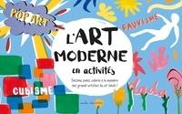 Ashley Le Quere - L'art moderne en activités.