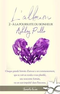 Ashley Pullo et Jennifer Spinninger - À la poursuite du bonheur - L'album, T2.
