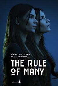 Ashley Saunders et Leslie Saunders - The Rule of Many.