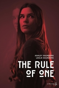 Ashley Saunders et Leslie Saunders - The rule of one.