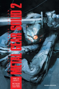 Ashley Wood et Matt Fraction - Metal Gear Solid Tome 2 : Sons of Liberty.