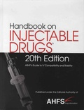 ASHP - Handbook on Injectable Drugs - ASHP's Guide to IV Compatibility and Stability.