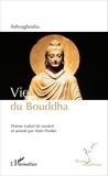 Ashvaghosha - Vie du Bouddha - Buddhacarita.