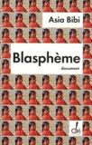Asia Bibi - Blasphème.