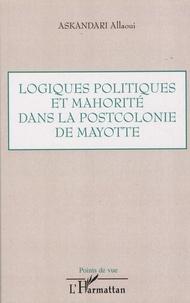 Logiques politiques et mahorité dans la postcolonie de Mayotte.pdf