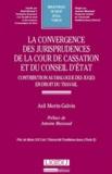 Asli Moringalvin - La convergence des jurisprudences de la Cour de cassation et du Conseil d'Etat - Contribution au dialogue des juges en droit du travail.