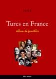 Asli Ulusoy-Pannuti et Defne Gürsoy - Turcs en France - Album de familles.