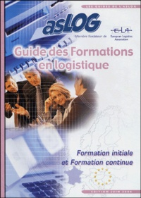 Aslog - Guide des formations en logistique - Formation initiale et formation continue.