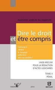 Deedr.fr Dire le droit et être compris - Comment rendre le langage judiciaire plus accessible ? Tome 2, Pénal Image