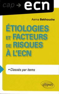 Asma Bekhouche - Etiologies et facteurs de risques à l'ECN.