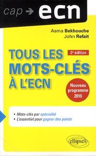 Asma Bekhouche et John Refait - Tous les mots-clés à l'ECN - Nouveau programme 2016.