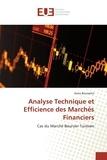 Asma Boussetta - Analyse Technique et Efficience des Marchés Financiers - Cas du Marché Boursier Tunisien.