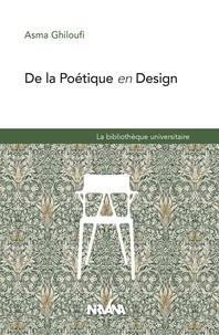 Asma Ghiloufi - De la poétique en design.