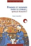 Asma Lamrabet - Femmes et hommes dans le Coran : quelle égalité ?.