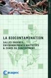 ASPEC - La biocontamination - Salles propres, environnements maîtrisés & zones de confinement.