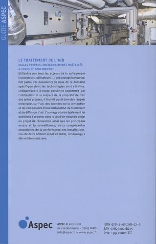 Le traitement de l'air. Salles propres, environnements maîtrisés & zones de bioconfinement 2e édition