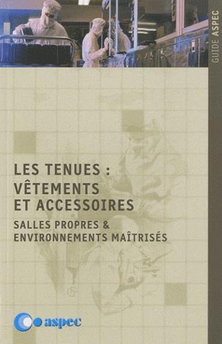 Les tenues : vêtements et accessoires. Salles propres & environnements maîtrisés